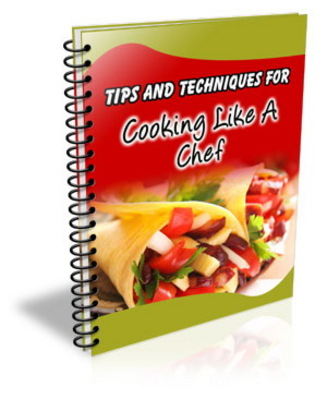 Product picture 101 Tips and Techniques for Cooking Like a Chef