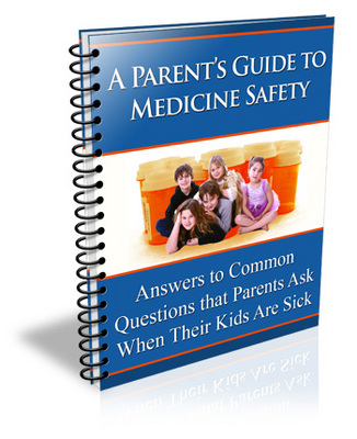 Product picture A Parents Guide to Medicine Safety